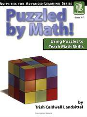 Puzzled by Math!: Using Puzzles to Teach Math Skills (Activities for Advanced Learning)