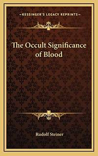 image of The Occult Significance of Blood