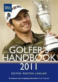 The R&A Golfer's Handbook 2011: (Plastic Laminated Cover) (Royal & Ancient Golfer's Handbook)