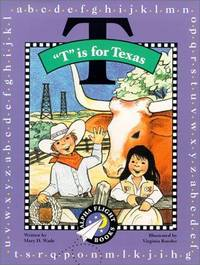 T Is for Texas (Alpha Flight Books)