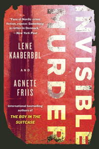 Invisible Murder (A Nina Borg Novel) by  Agnete  Lene; Friis - Paperback - from Mediaoutletdeal1 and Biblio.com