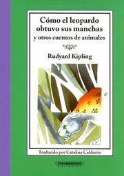 Como El Leopardo Obtuvo Sus Manchas (Cajon De Cuentos) (Spanish Edition)