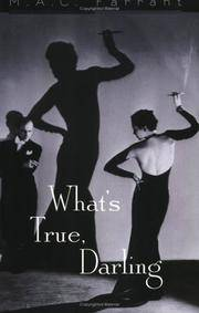 What's True, Darling [Paperback]  by Farrant, M. A. C