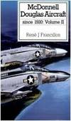 McDonnell Douglas Aircraft Since 1920, Vol. 1 by  Rene J Francillon - Hardcover - Reprint - 1988 - from Books On The Boulevard and Biblio.co.uk