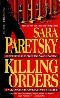 KILLING ORDERS - A V.I. WARSHAWSKI MYSTERY