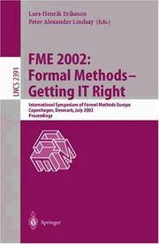 FME 2002: Formal Methods-Getting IT Right; International Symposium of Formal Methods Europe,...