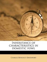 Inheritance Of Characteristics In Domestic Fowl