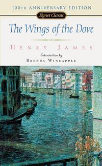 image of The Wings of the Dove (Signet Classics)