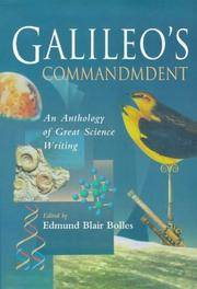Galileo's Commandment - an Anthology of Great Science Writing