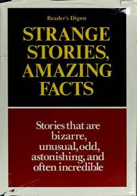 Strange Stories, Amazing Facts