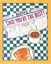 Dad, You're the Best!