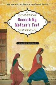 Beneath My Mother's Feet by  Amjed Qamar - Hardcover - 2008-06-17 - from Gulf Coast Books (SKU: 1416947280-1-20042284)