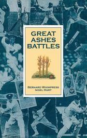 Great Ashes Battles by  Nigel  Bernard & Hart - Paperback - 2Rev Ed - 2005 - from Bookbarn International (SKU: 3456605)
