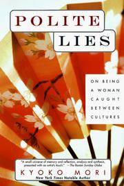 image of Polite Lies: On Being a Woman Caught Between Cultures