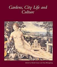 Gardens, City Life, and Culture: A World Tour