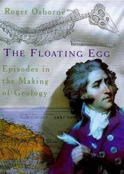 The Floating Egg: Episodes in the Making of Geology by Roger Osborne - First Edition - 1998-08-20 - from Fireside Bookshop (SKU: 037124)