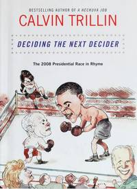 image of Deciding the Next Decider: The 2008 Presidential Race in Rhyme