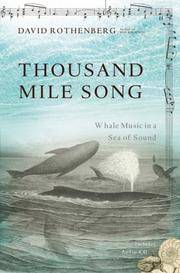 THOUSAND MILE SONG. Whale Music In A Sea Of Sea.