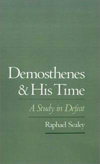 Demosthenes and His Time