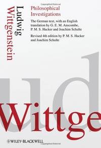Philosophical Investigations by Wittgenstein, Ludwig &  P. M. S.  Hacker &  Joachim Schulte - 2009