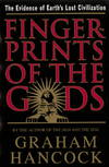 image of Fingerprints of the Gods: The Quest For Earth's Lost Civilization