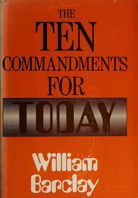 image of THE TEN COMMANDMENTS FOR TODAY