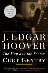 J. Edgar Hoover: The Man & the Secrets