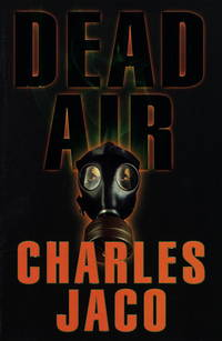 Dead Air by  Charles Jaco - Hardcover - 1998-03-17 - from Schwabe Books and Biblio.com