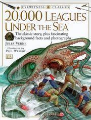 DK Classics: 20,000 Leagues Under the Sea
