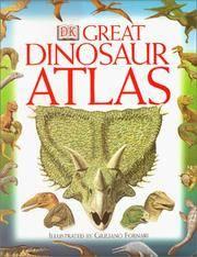 DK Great Dinosaur Atlas Lindsay, William