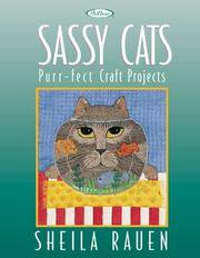 Sassy Cats: Purr-Fect Craft Projects