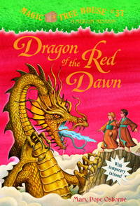 Dragon of the Red Dawn (Magic Tree House #37 : A Merlin Mission)