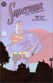 SUPERMAN FOR ALL SEASONS by  JEPH LOEB - Signed First Edition - 1999 - from VAGABOND BOOKS (SKU: bh 6a)