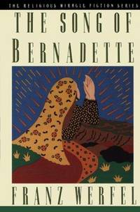 image of The Song of Bernadette (Religious Miracle Fiction Series)
