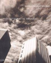 PHOTOGRAPHY IN BOSTON; 1955-1985