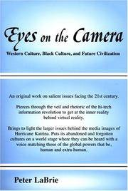 Eyes On the Camera: Western Culture, Black Culture, and Future Civilization