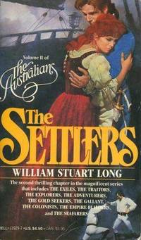 The Settlers (The Australians Volume II) by  William Stuart Long - Paperback - Sixth Printing - 1982 - from Second Chance Books & Comics (SKU: 203115)