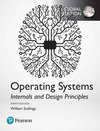 image of Operating Systems: Internals and Design Principles, Global Edition