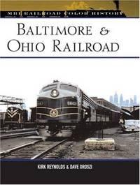 Baltimore & Ohio Railroad (MBI Railroad Color History)