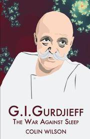 image of G.I. Gurdjieff: The War Against Sleep