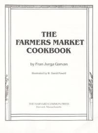 The farmers market cookbook by Fran Jurga Garvan - Hardcover - 1982 - from Ergodebooks (SKU: SONG0916782298)