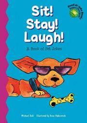 Sit! Stay! Laugh!: A Book of Pet Jokes (Read-It! Joke Books-Supercharged!)