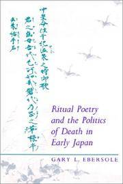 Ritual Poetry and the Politics of Death in Early Japan