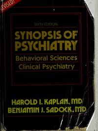 Synopsis of Psychiatry Sixth Edition