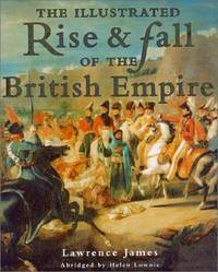 The Illustrated Rise and Fall of the British Empire