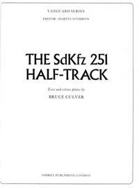 The SDKFZ 251 Half-track (Vanguard)