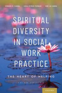 Spiritual Diversity in Social Work Practice: The Heart of Helping (HC)
