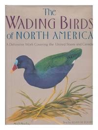 WADING BIRDS OF NORTH AMERICA, NORTH OF MEXICO