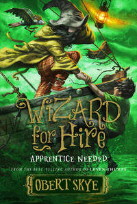 Apprentice Needed (Wizard for Hire)
