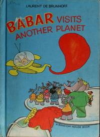 BABAR VISITS ANOTHER PLANET.
